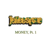 Jelleestone - Money, Pt. 1