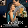 Yakeen Original Motion Picture Soundtrack