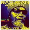 Paralyze Them - Single - Ras Igan