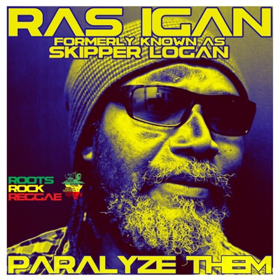 Paralyze Them - Single - Ras Igan album