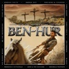 Ben-Hur (Songs from and Inspired By the Epic Film) - Various Artists