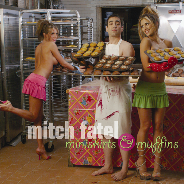 mitch fatel miniskirts and muffins