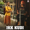 Ikk Kudi (Reprised Version) [From