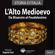 Autori Vari - L'alto Medioevo. Da Bisanzio al Feudalesimo: Storia d'Italia 12-18
