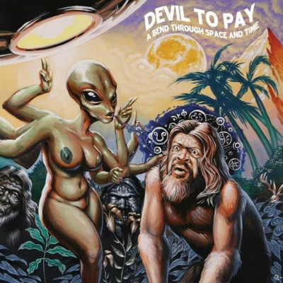 A Bend Through Space and Time - Devil to Pay album