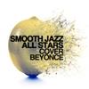 Pray You Catch Me - Smooth Jazz All Stars