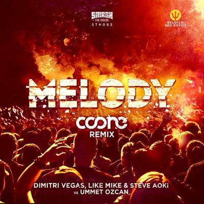 Melody (Coone Remix) - Single - Steve Aoki