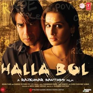 Halla Bol (Original Motion Picture Soundtrack) – Sukhwinder Singh & Vanraj Bhatia