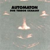 Automaton - Asiyah Dub - Blinding The Starry Eyes Of God