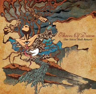 Our Voices Shall Remain - Throes of Dawn album