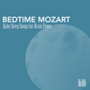 Bedtime Mozart - Baby Sleep Songs for Brain Power, Greatest Classic Music for Baby Brain Development - Sleeping Mozart Relaxing Baby