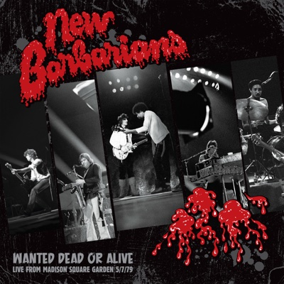 Wanted Dead or Alive - New Barbarians album