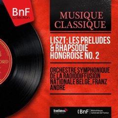 Liszt: Les préludes & Rhapsodie hongroise No. 2 (Mono Version) - EP