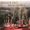 Heilige Tag' - Raue Nächt' - Various Artists