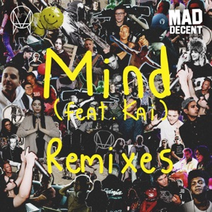 Mind (feat. Kai) [Remixes] - EP Mp3 Download