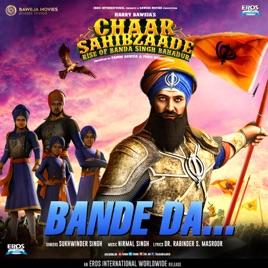 Bande Da From Chaar Sahibzaade 2 Single By Nirmal Singh Sukhwinder Singh