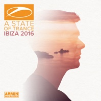 A State of Trance, Ibiza 2016 (Mixed by Armin van Buuren) - Armin van Buuren