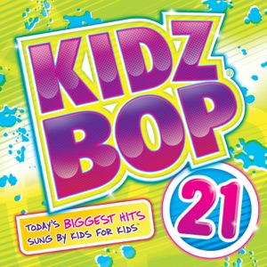 Kidz Bop 21 Mp3 Download