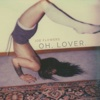 Oh, Lover. - Single