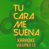 Y Nos Dieron las Diez (Karaoke Version)