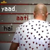 Yaad Aati Hai Single