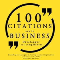 100 citations sur le business. Développer ses compétences