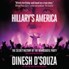 Hillary's America: The Secret History of the Democratic Party (Unabridged) AudioBook Download