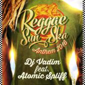 Reggae Sun Ska Anthem 2016 (feat. Atomic Spliff)
