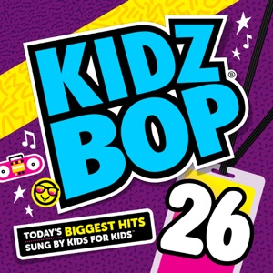Kidz Bop 26 Mp3 Download