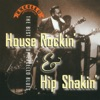 House Rockin' & Hip Shakin': The Best of Excello Blues