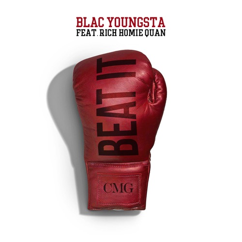 Blac Youngsta - Beat It (feat. Rich Homie Quan) - Single