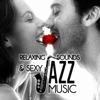 Relaxing Sounds & Sexy Jazz Music: Chill and Love Instumental Sexy Songs, Erotic Guitar & Sax & Piano, Sensual Lounge Music, Smooth Jazz Atmosphere - Sexual Music Collection