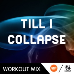 Till I Collapse (WMTV Workout Remix)