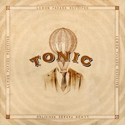 Lemon Parade Revisited - Tonic