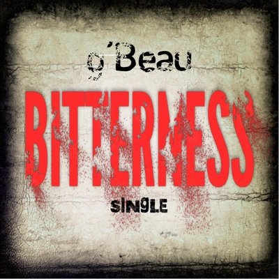 Bitterness - Single - g'Beau album
