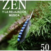 Zen y la Relajación Música: Sonidos Sanador para Meditación, Pensamiento Positivo, Reiki & Massage, Canción de Cuna para Dormir Profundamente