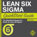 ClydeBank Business & Benjamin Sweeney - Lean Six Sigma QuickStart Guide: A Simplified Beginner's Guide to Lean Six Sigma (Unabridged)