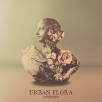 Urban Flora (Remixes) Mp3 Download