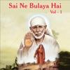 Sai Ne Bulaya Hai, Vol. 1