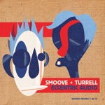 Smoove & Turrell - Slow Down