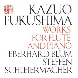 """Eberhard Blum & Steffen Schleiermacher - Three Pieces From """"Chū-U"""" for Flute and Piano"""