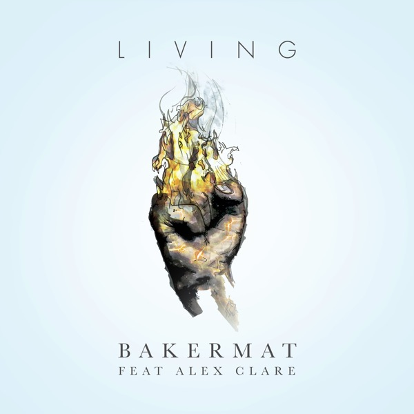 Living (feat. Alex Clare)