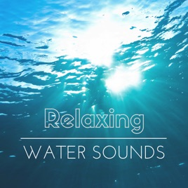 relaxation water sounds