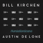 Bill Kirchen & Austin de Lone - Let's Rock