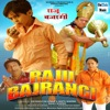 Raju Bajrangi (Original Motion Picture Soundtrack) - Single