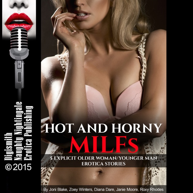 Horny milfs stories