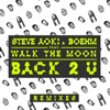 back-2-u-feat-walk-the-moon-remixes-ep