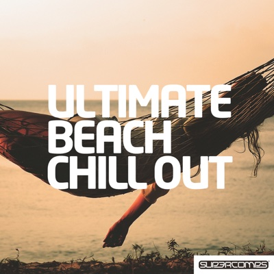 Ultimate Beach Chill Out - Various Artists album