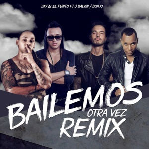 Bailemos Otra Vez (Remix) - Single Mp3 Download