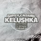 Kelushka (DJ Rynno & DJ Bonne Remix)